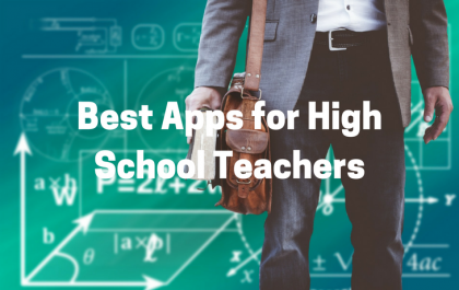Best Apps for High School Teachers