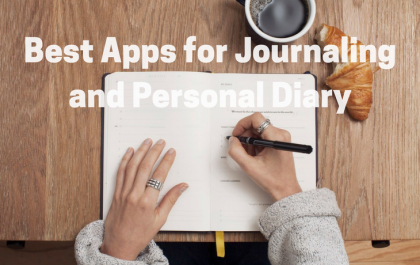 Best Apps for Journaling and Personal Diary