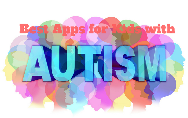 Best Apps For Kids With Autism
