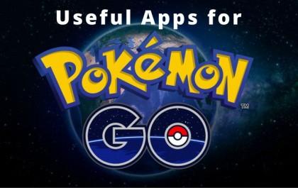 Useful Apps for Pokemon GO