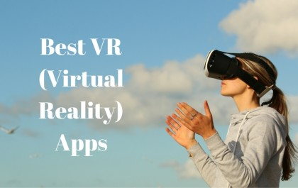 Best VR (Virtual Reality) Apps